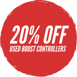 20% OFF BOOST CONTROLLERS